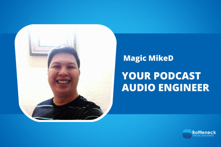 VA Story: Mike Duruin Your Podcast Audio Engineer