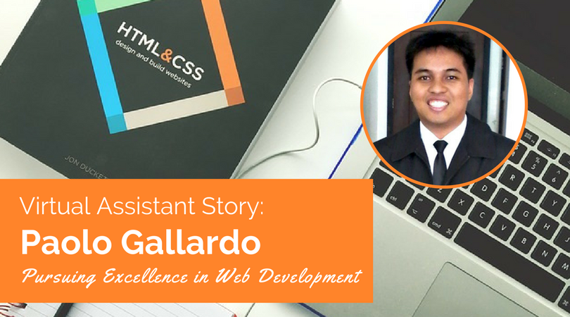 Virtual Assistant Story: Paolo Gallardo Pursuing Excellence in Web Development