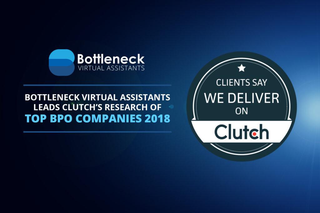 Bottleneck Virtual Assistants Leads Clutch's Research of Top BPO Companies 2018