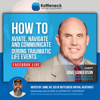 How to Aviate, Navigate and Communicate During Traumatic Life Events | Dave Sanderson
