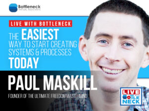 Paul Maskill: The EASIEST way to start creating systems & processes TODAY