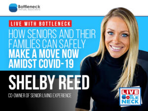 How Seniors and their Families can safely make a move NOW amidst COVID-19 | Shelby Reed