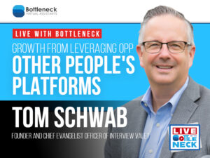 Growth from Leveraging OPP Other People's Platforms | Tom Schwab