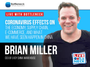 Coronavirus Effects on the Economy, Supply Chain, E-Commerce, and What We Have Seen Happen in China | Brian Miller