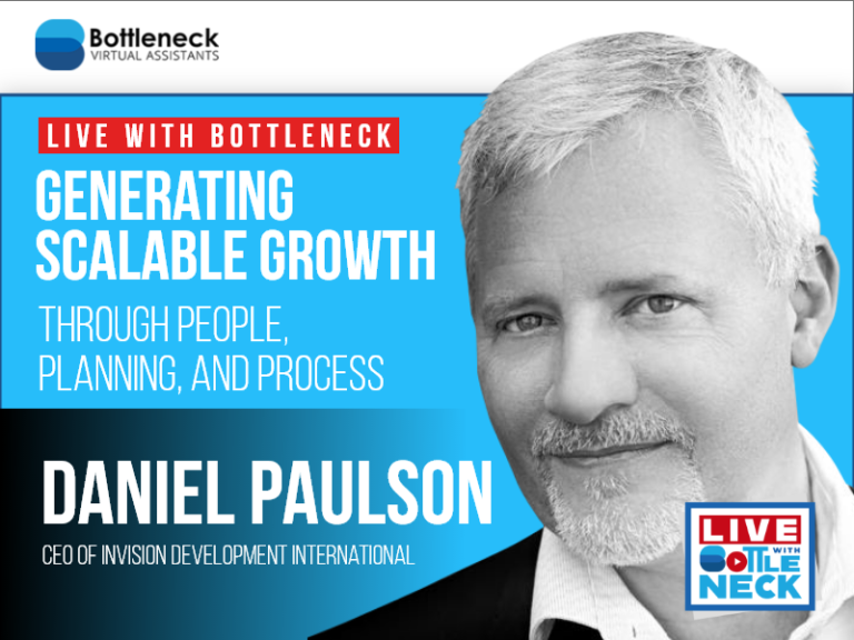 Generating Scalable Growth Through People, Planning, and Process | Daniel Paulson