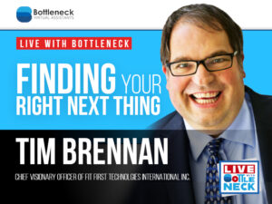 Finding Your Right Next Thing | Tim Brennan