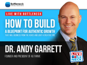 How to Build a Blueprint for Authentic Growth that will Amplify Every Area of Your Life that Matters | Dr. Andy Garrett
