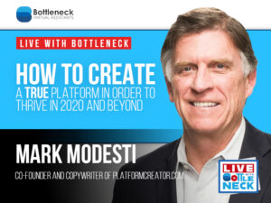 How to Create a TRUE Platform in Order to Thrive in 2020 and Beyond | Mark Modesti