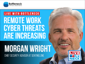 Remote Work Cyber Threats are Increasing | Morgan Wright