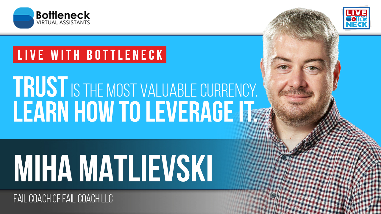 Trust is the Most Valuable Currency. Learn How to Leverage It | Miha Matlievski