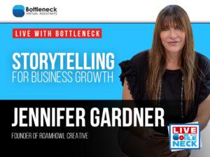 Jennifer Gardner: Storytelling for Business Growth