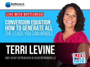 Conversion Equation: How To Generate All The Leads You Can Handle | Terri Levine