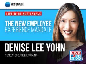 The New Employee Experience Mandate | Denise Lee Yohn