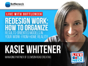How to Organize Results-Oriented Models in Your Work-From-Home Reality | Dr. Kasie Whitener