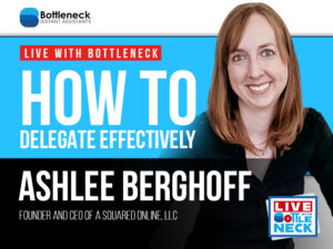 How to Delegate Effectively   Ashlee Berghoff