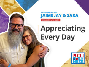 AWIR with Jaime & Sara: Appreciating Every Day