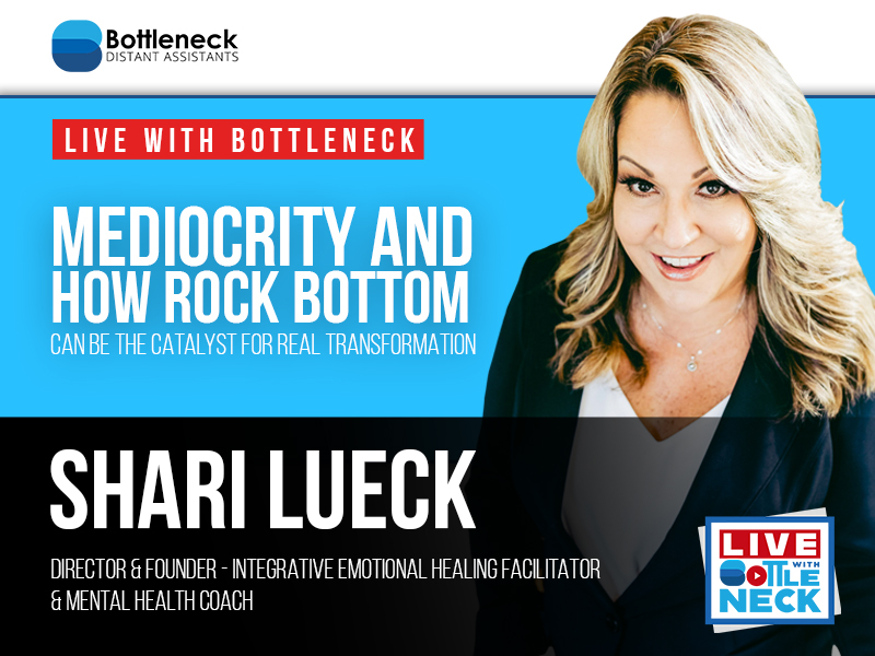 Mediocrity and How Rock Bottom Can Be the Catalyst for Real Transformation | Shari Lueck