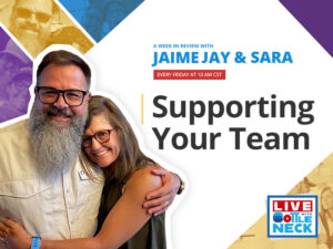 AWIR with Sara & Jaime: Supporting Your Team