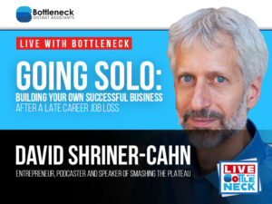 GOING SOLO: Building Your Own Successful Business After a Late Career Job Loss | David Shriner-Cahn