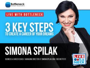 3 Key Steps to Create a Career of Your Dreams | Simona Spilak