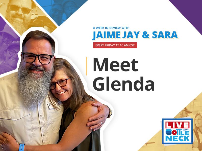 Meet Glenda A Week In Review