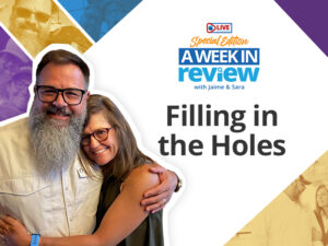 Filling the holes a week in review