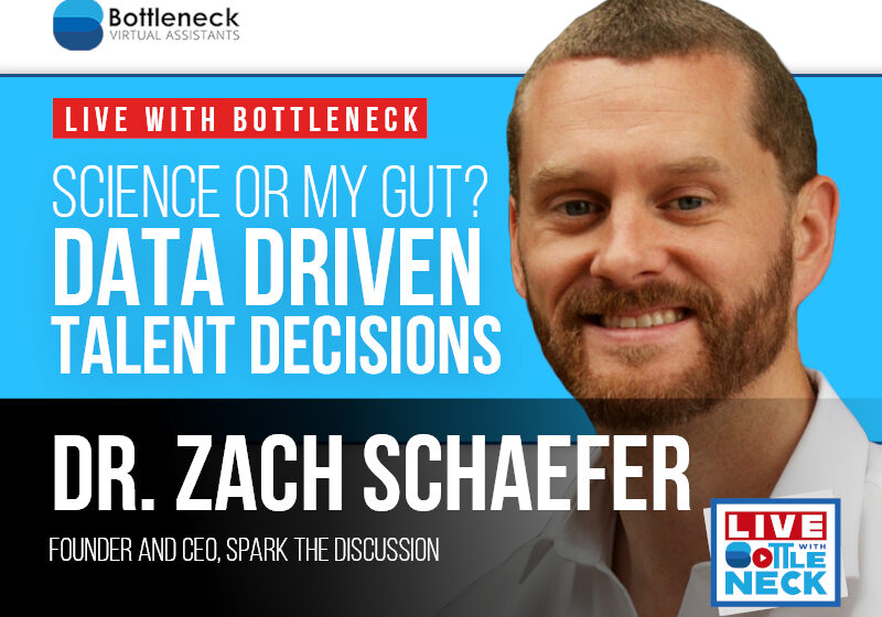 Dr. Zachery Schaefer: Science or My Gut? Data Driven Talent Decisions